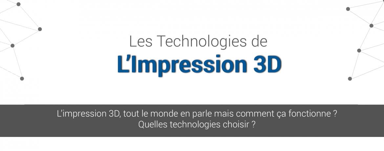 bannière-technologies-impression-3d-1170x462 Infographie : les différentes technologies d'impression 3D