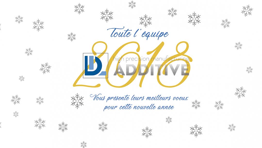 DL Additive vous souhaite une très bonne année 2018